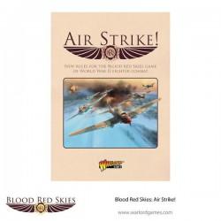 Blood Red Skies Air Strike...
