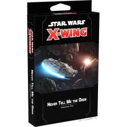 X-Wing 2nd ed. Never Tell...